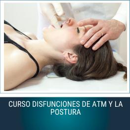Curso Disfunciones de la Atm y la Postura