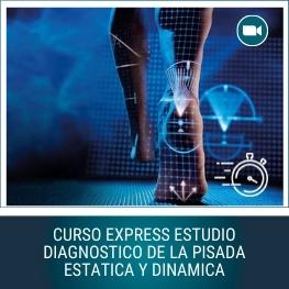 Curso Express Estudio Diagnóstico de la Pisada Estática y Dinámica